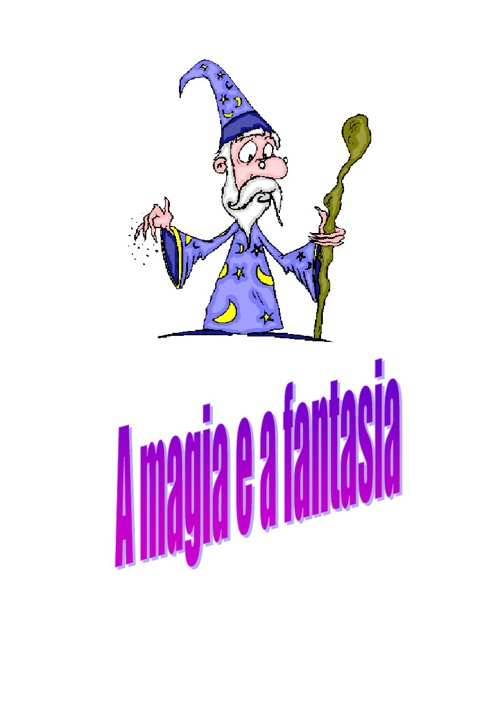 A magia e a fantasia