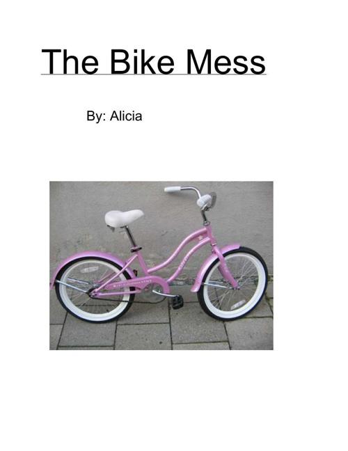 The Bike Mess