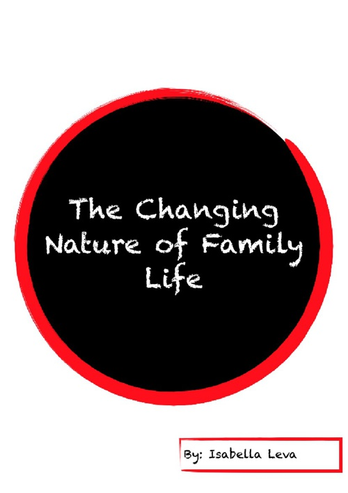 The Changing Nature of Fmily Life