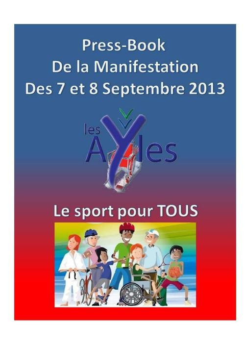 Création du press book de la manifestation de septemebre 2013