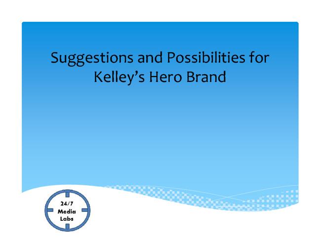 Kelley's Hero