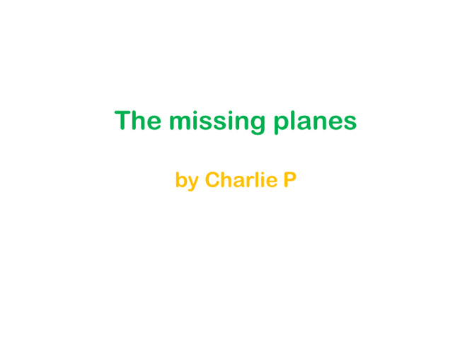 The Missing Planes