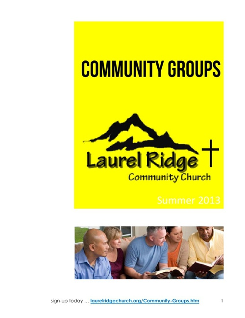 Laurel Ridge Church Community Group Brochure, Summer 2013