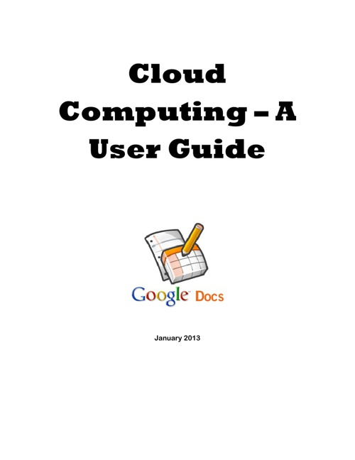 Cloud Computing - A User Guide