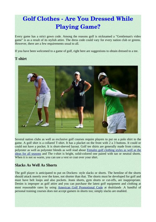 Golf Clothes - Are You Dressed While Playing Game