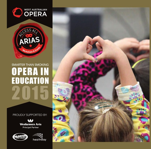 West Australian Opera -  2015 Education Brochure