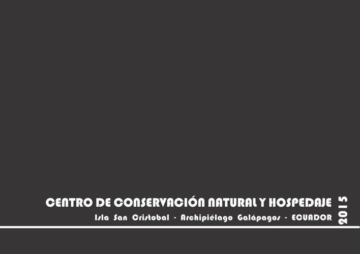 Centro de conservación natural y hospedaje - Islas Galápagos - E