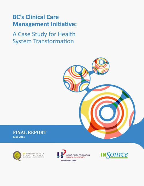 A Case Study of BC's Clinical Care Management Initiative