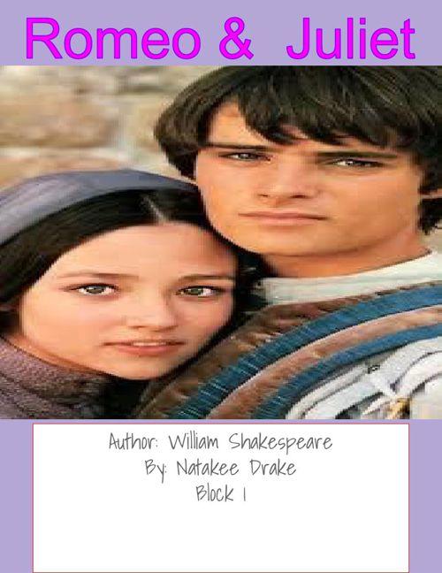Romeo and Juliet Scrapbook  Natakee Drake