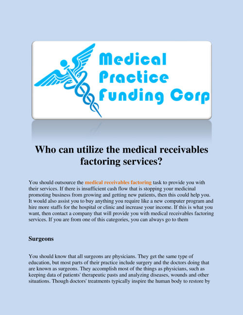 Who_can_utilize_the_medical_receivables_factoring_services