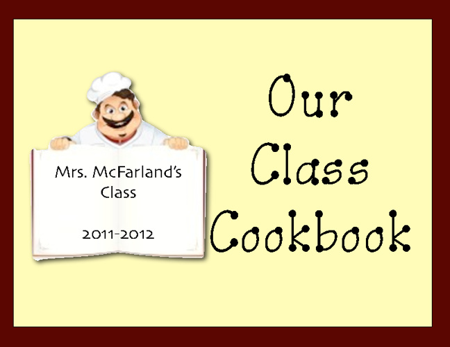 Mrs. McFarland Class Recipes