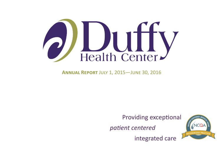 Duffy Health Center Annual Report FY16