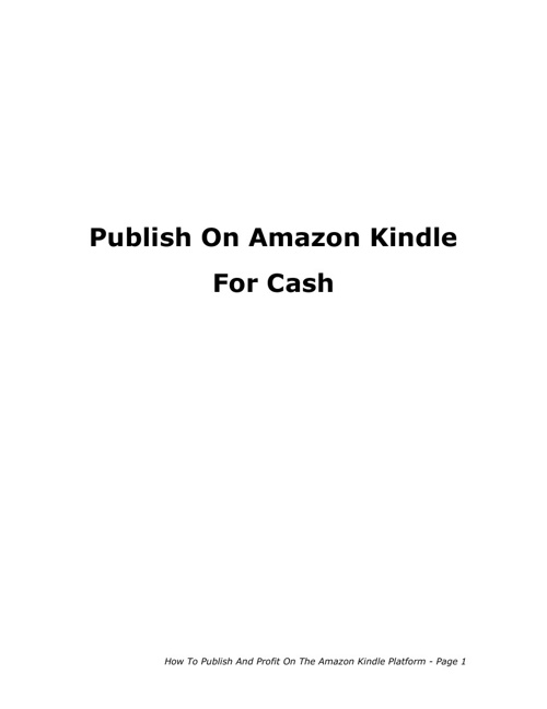 Publish On Amazon Kindle For Cash