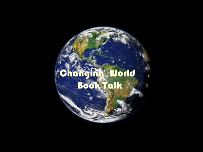 Changing World 7th Booktalk