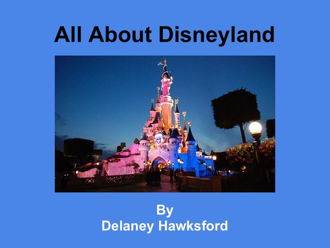 All About Disneyland