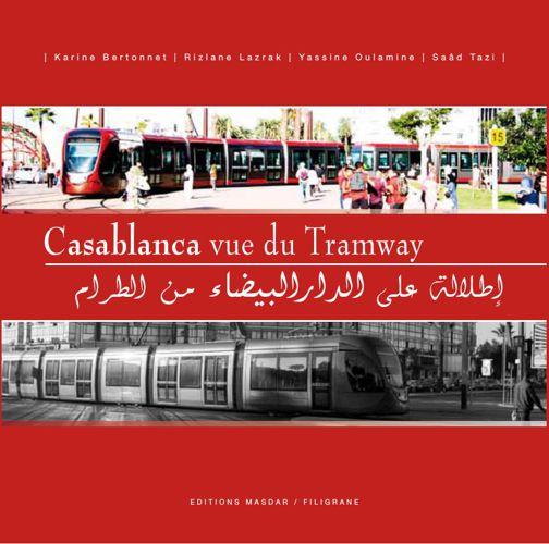 Livre Casablanca vue du Tramway