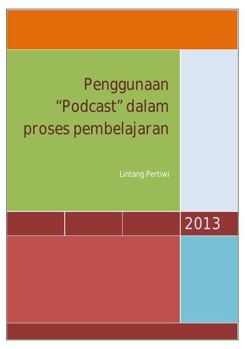 """Penggunaan """"Podcast"""" dalam Proses Pembelajaran"""