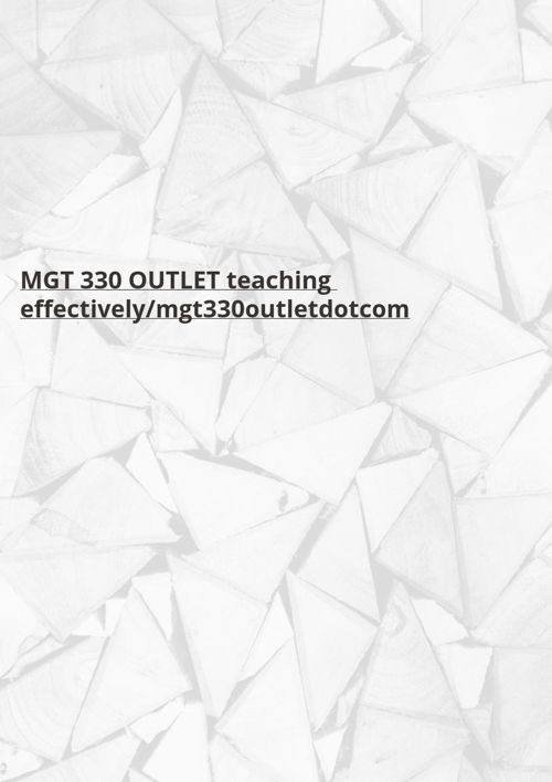 MGT 330 Week 1 DQ 2 Company Evaluation