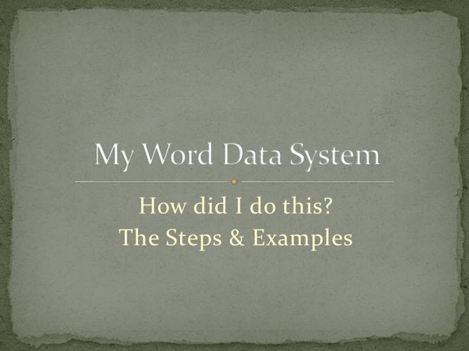 My Word Data System