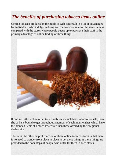 The benefits of purchasing tobacco items online