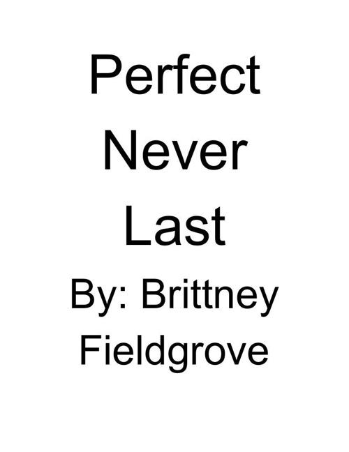 PerfectNeverLasting