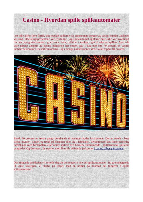 Casino - Hvordan spille spilleautomater