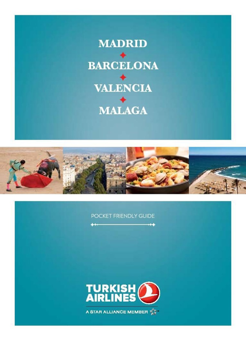 TURKISH AIRLINES GUIDE TO THE  SPAIN