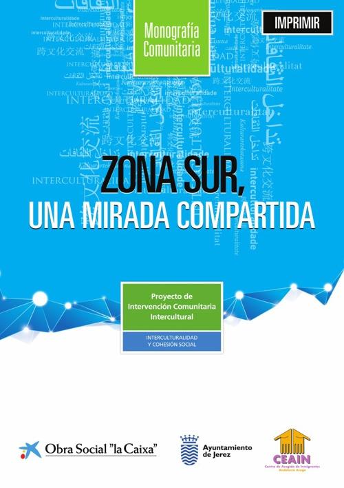 Monografía Comunitaria: Zona Sur, una mirada compartida