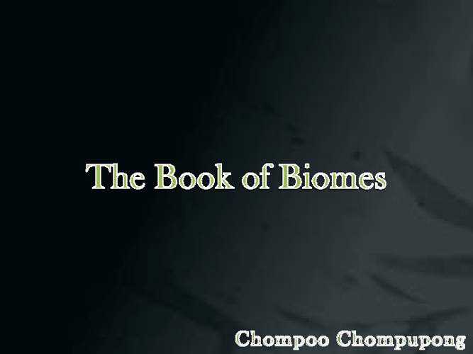 The Book of Biomes
