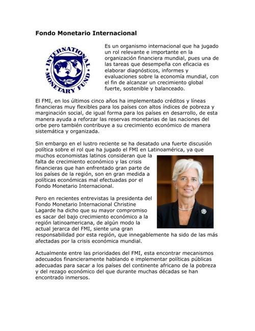 Grupos económicos y organismos financieros internacionales.