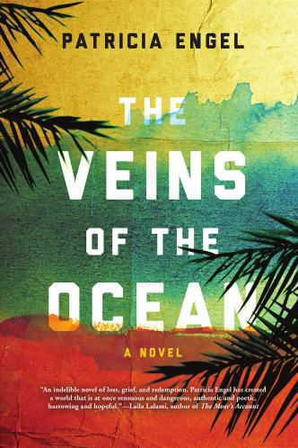 Veins of the Ocean by Patricia Engel (Excerpt)