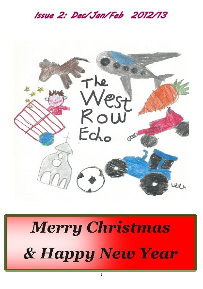 West Row Echo - Iss. 02, Dec. 2012 - via VisitWestRow.co.uk