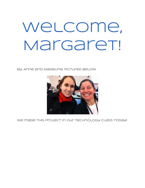 Welcome, Margaret