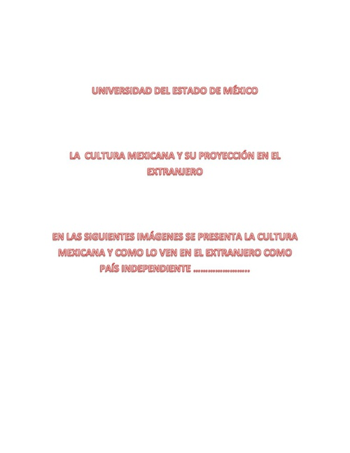 CULTURA Y SU PROYECCIÓN EN EL EXTRANJERO