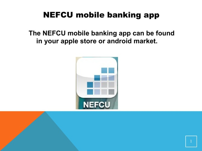 NEFCU Mobile App Guide