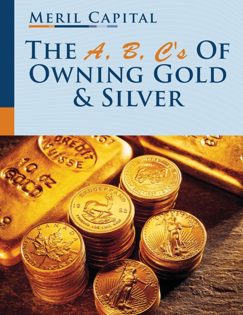 A, B, C's of Owning Gold & Silver