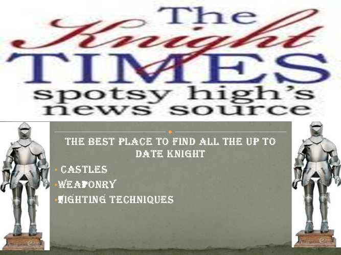 The Knight Times
