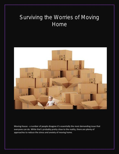 Surviving the Worries Of Moving Home