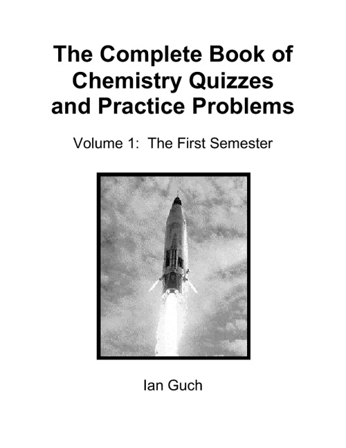 Chemistry Complete Book of Quizzes and Practice Problems