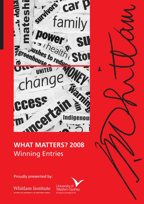 2008 What Matters? Winning Entries