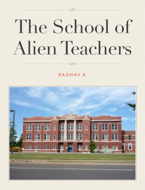The School of Teacher Aliens