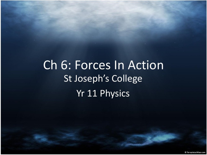 Physics : Ch 6 Motion