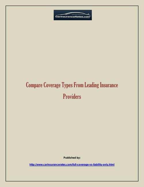Compare Coverage Types From Leading Insurance Providers