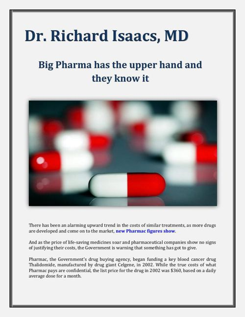 Dr. Richard Isaacs, MD: Big Pharma has the upper hand and they k