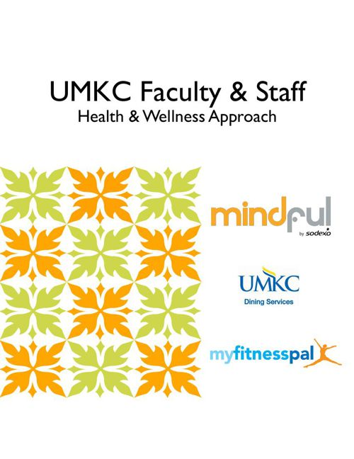 UMKC Faculty & Staff,  Health and Wellness Approach