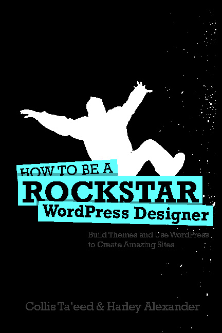 How to be a WordPress Rockstar
