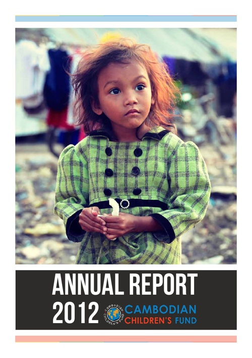 2012 Annual Report - Cambodian Children's Fund