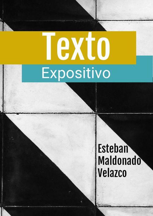 12) Esteban Daniel Maldonado Velazco 2°F-2 Texto expositivo