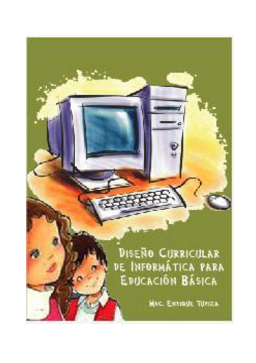 Propuesta Curricular del Informática para Educación Básica