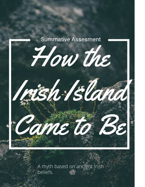 HOW THE IRISH ISLAND CAME TO BE